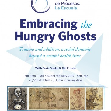 Embracing The Hungry Ghosts / Abrazando a los Fantasmas Hambrientos