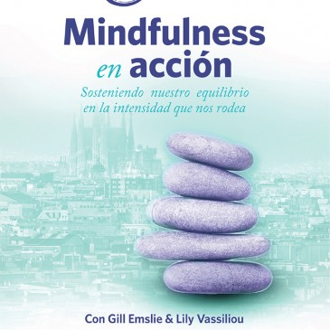 Mindfulness in Action / Mindfulness en Acción – December 2017